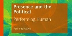 کتاب «حضور و امرسیاسی» فرهنگ رجایی به انگلیسی چاپ شد